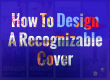 A little secret with a big effect: Make your cover immediately recognizable!